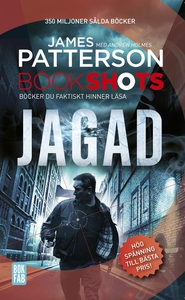 Bookshots: Jagad (e-bok) av James Patterson, An