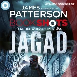 Bookshots: Jagad (ljudbok) av James Patterson,