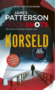 Bookshots: Korseld - Alex Cross (e-bok) av Jame
