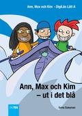 Ann, Max och Kim – ut i det blå. DigiLäs Lätt A