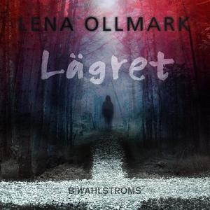 Lägret (ljudbok) av Lena Ollmark