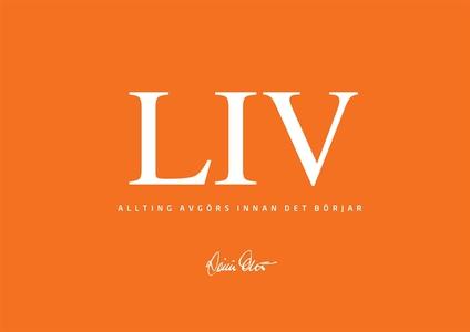 LIV - Allting avgörs innan det börjar (e-bok) a