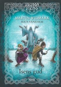 Isens gud (e-bok) av Martin Widmark