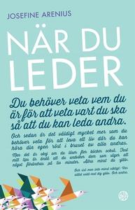 När du leder (e-bok) av Josefine Arenius