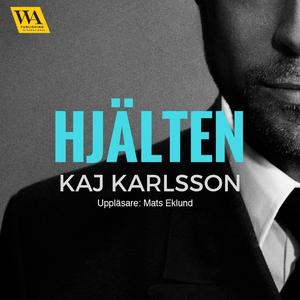 Hjälten (ljudbok) av Kaj Karlsson