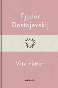 Vita nätter (e-bok) av Fjodor Dostojevskij