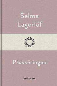 Påskkäringen (e-bok) av Selma Lagerlöf