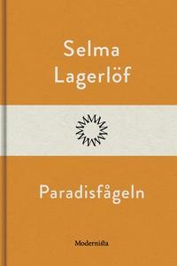 Paradisfågeln (e-bok) av Selma Lagerlöf