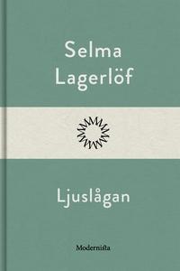 Ljuslågan (e-bok) av Selma Lagerlöf