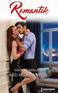 Med möjliga medel (e-bok) av Melanie Milburne