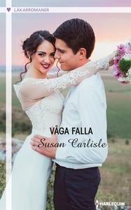 Våga falla (e-bok) av Susan Carlisle