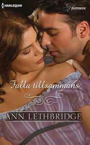 Falla tillsammans (e-bok) av Ann Lethbridge