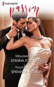 Stanna för alltid/Spirande passion (e-bok) av M