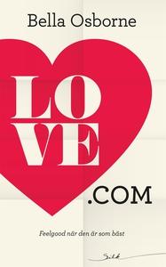 Love.com (e-bok) av Bella Osborne