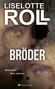 Bröder (e-bok) av Liselotte Roll