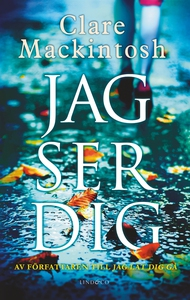 Jag ser dig (e-bok) av Clare Mackintosh