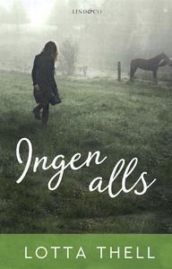 Ingen alls (e-bok) av Lotta Thell