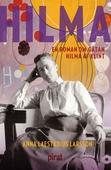 Hilma – en roman om gåtan Hilma af Klint
