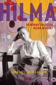Hilma – en roman om gåtan Hilma af Klint (e-bok