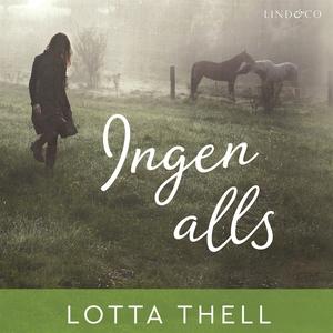 Ingen alls (ljudbok) av Lotta Thell