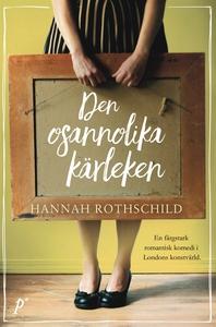 Den osannolika kärleken (e-bok) av Hannah Rotsc