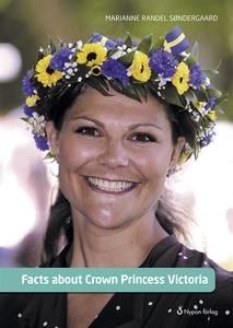 Facts about Crown Princess Victoria (e-bok) av