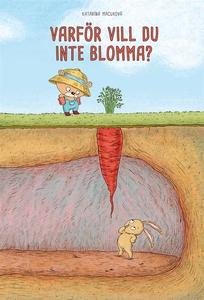 Varför vill du inte blomma? (e-bok) av Katarína