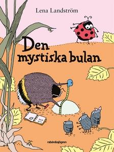Den mystiska bulan (e-bok) av Lena Landström