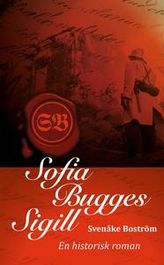 Sofia Bugges sigill (e-bok) av Svenåke Boström