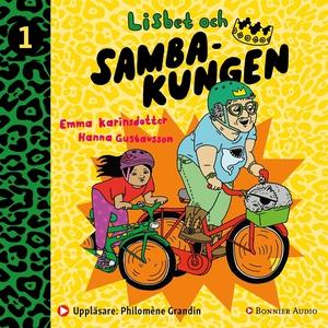 Lisbet och Sambakungen (ljudbok) av Emma Karins