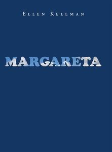 Margareta (e-bok) av Ellen Kellman