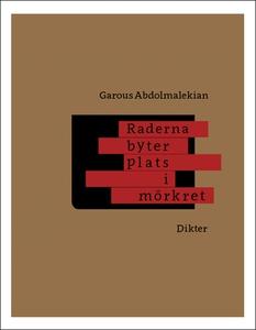 Raderna byter plats i mörkret (e-bok) av Garous