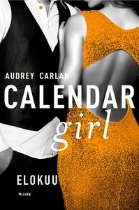 Calendar Girl. Elokuu (e-bok) av Audrey Carlan