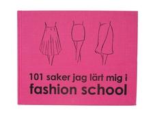 101 saker jag lärt mig i fashion school