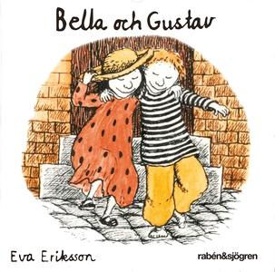 Boken om Bella och Gustav (ljudbok) av Eva Erik