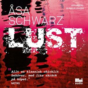 Lust (ljudbok) av Åsa Schwarz