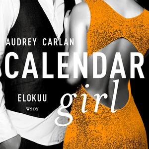 Calendar Girl. Elokuu (ljudbok) av Audrey Carla