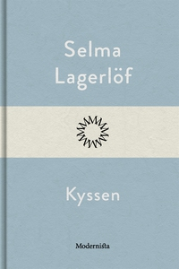 Kyssen (e-bok) av Selma Lagerlöf