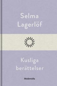 Kusliga berättelser (e-bok) av Selma Lagerlöf