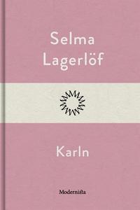 Karln (e-bok) av Selma Lagerlöf