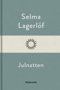 Julnatten (e-bok) av Selma Lagerlöf