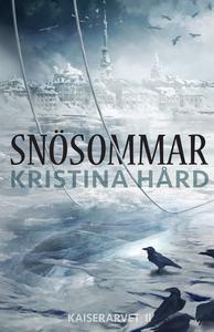 Snösommar (e-bok) av Kristina Hård