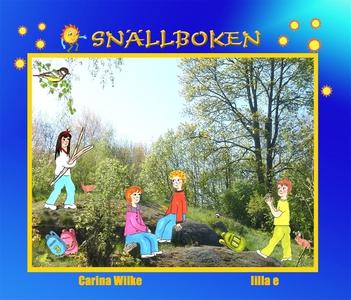 Snällboken (e-bok) av Carina Wilke