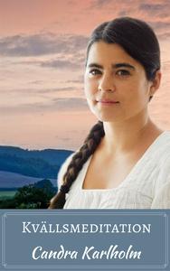 Kvällsmeditation (ljudbok) av Candra Karlholm