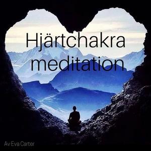 Hjärtchackra meditation (ljudbok) av Eva Carter