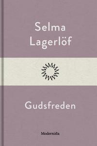 Gudsfreden (e-bok) av Selma Lagerlöf