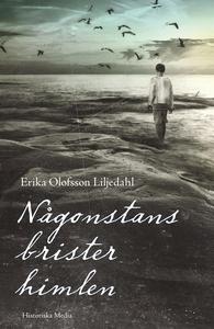 Någonstans brister himlen (e-bok) av Erika Olof