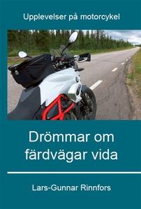 Drömmar om färdvägar vida (e-bok) av Lars-Gunna