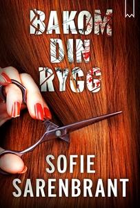 Bakom din rygg (e-bok) av Sofie Sarenbrant