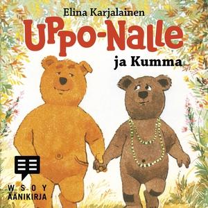 Uppo-Nalle ja Kumma (ljudbok) av Elina Karjalai